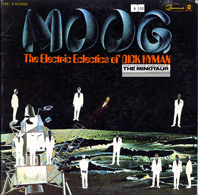 Dick Hyman - Moog (The Electric Eclectics of Dick Hyman)